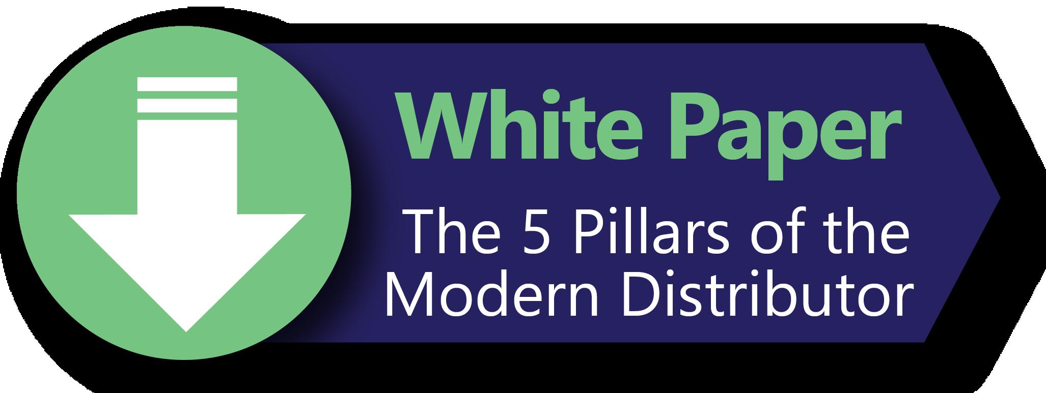 5 Pillars of the Modern Distributor Whitepaper
