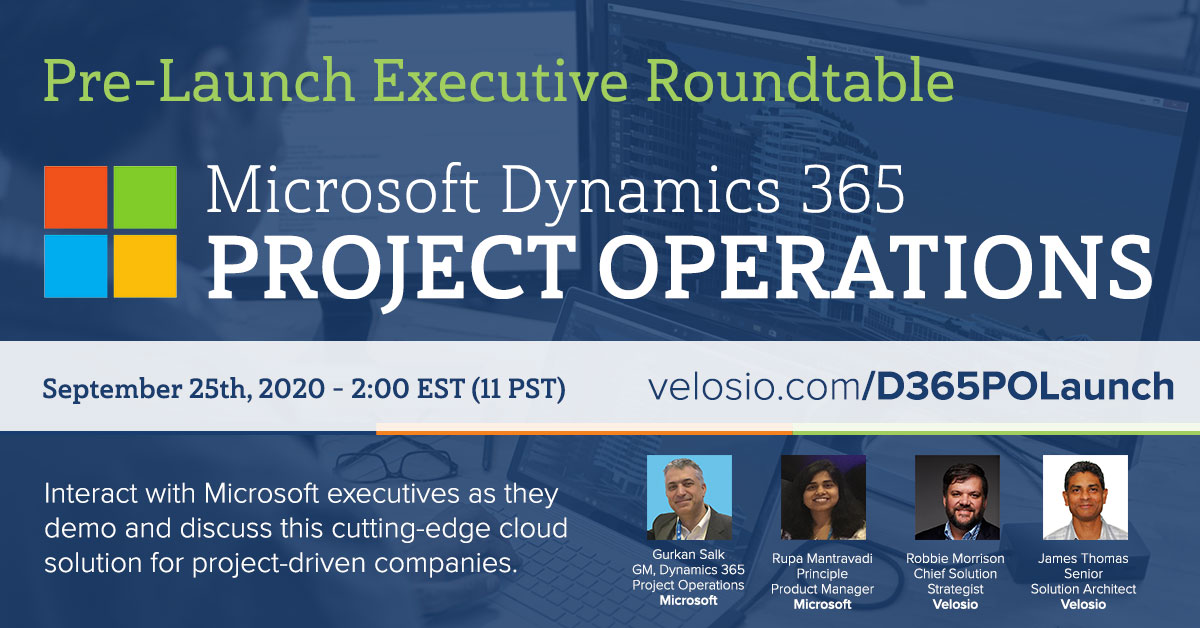 Pre-Launch Roundtable Webinar for Dynamics 365 Project Operations